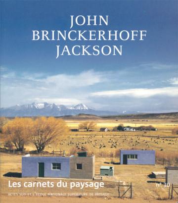 John Brinckerhoff Jackson, les carnets du paysage 30
