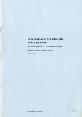 La collaboration de l'architecte et du paysagiste