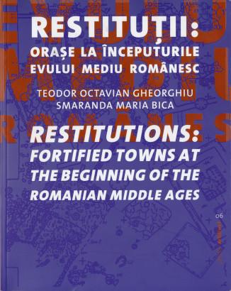 Restitutii orase medievale la inceputurile Evului Mediu Romanesci