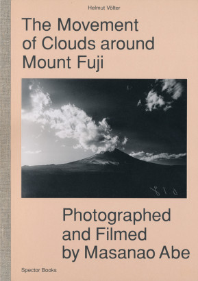 The movement of clouds around Mount Fuji photographed and filmed by Masanao Abe
