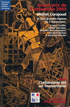 Grand prix de l'urbanisme 2003 Michel Corajoud