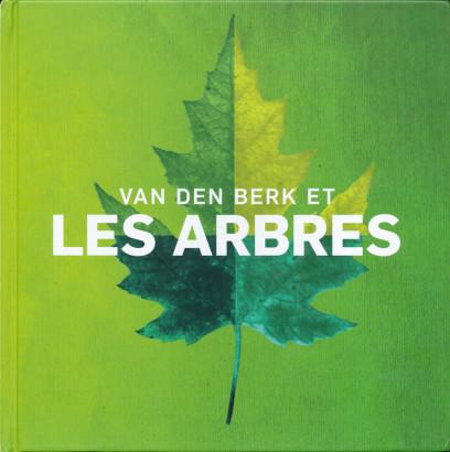 Van den Berk et les arbres