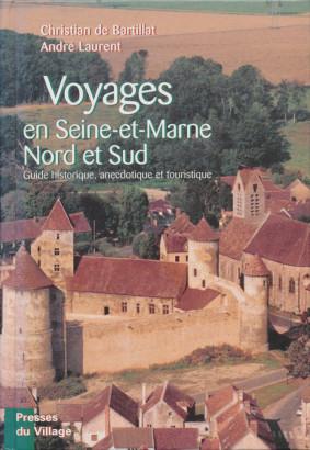 Voyages en Seine-et-Marne Nord et Sud
