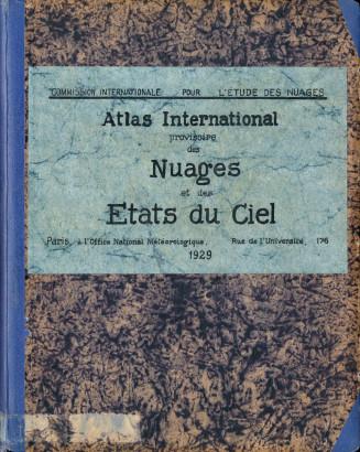 Atlas international provisoire des nuages et des états du ciel