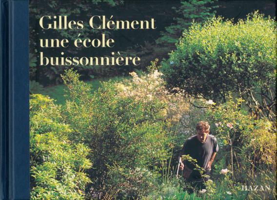 Gilles Clément, une école buissonnière