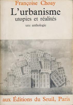 L'urbanisme utopies et réalités