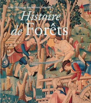 Histoire de forêts