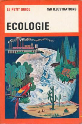 Le petit guide Ecologie
